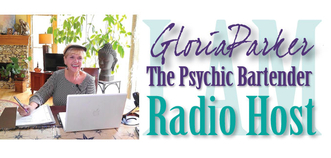 I AM Gloria Parker, The Psychic Bartender